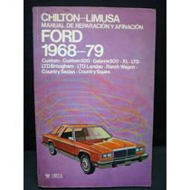 Manual De Reparación Y Afinación. Ford 1968-79.