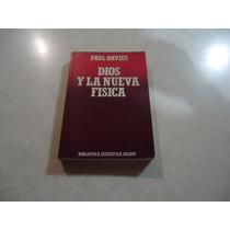 Dios Y La Nueva Física Autor: Paul Davies