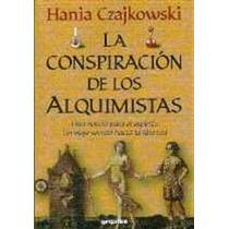 Czajkowski Hania - La Conspiracion De Los Alquimistas Libro