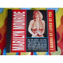 Marilyn Monroe Cd I Wanna Be Loved You.
