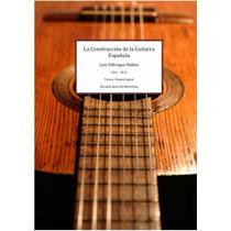 Construcción De Guitarra Española Ebook