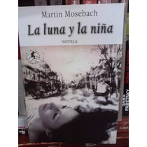 La Luna Y La Niña Martin Mosebach Misterio Terror