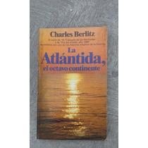 Charles Berlitz La Atlantida El Octavo Continente