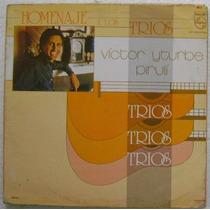 Victor Iturbe Piruli Homenaje A Los Trios 1 Disco Lp Vinilo