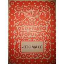 Recetario Popular Conasupo ( Jitomate ) ( 1971 )