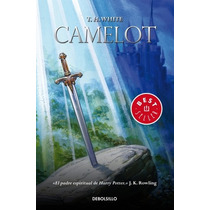 Camelot ( Once And Future King, En Español) T H White