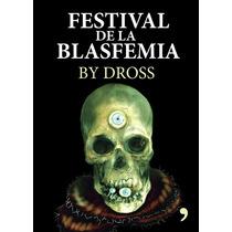 E-book Pack Dross Festival De La Blasfemia + Luna De Plutón