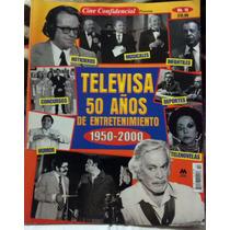 Revista Mina Televisa 50 Años D Entretenimiento Año1950-2000