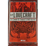 La Llamada De Cthulhu Y Otros Relatos Ilustrado - Lovecraft