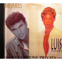 Mijares Y Luis Miguel - Colezione Privata Single
