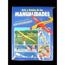Arte Y Técnica De Las Manualidades Hymsa Atl