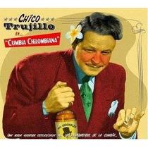Vinil Lp Chico Trujillo Cumbia Chilombiana