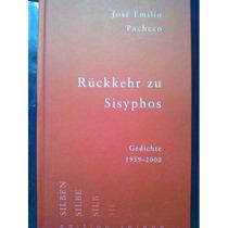 Rückkehr Zu Sisyphos Jose Emilio Pacheco 2003