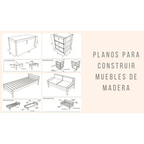 Planos Para Construir Muebles De Madera [pdf]