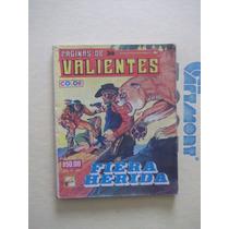 Mini Libro Páginas De Valientes N.118 Julio 1985 Ed. La Foca
