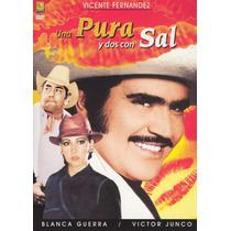 Dvd Cine Vicente Fernandez Una Pura Y Dos Con Sal Tampico