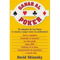 Cómo Ganar Al Póker - Libro De Estrategias, Técnicas, Trucos