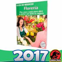 Como Poner Una Florería - Guía Para Iniciar Negocio 2016
