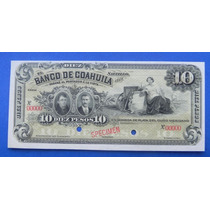 Billete Banco Coahuila $10 Pesos Specimen 1900