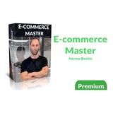 Curso E Commerce Master 2020 Hermo Benito Totalmente Full