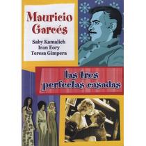 Dvd Cine Mexicano Mauricio Garces Las Tres Perfectas Casadas
