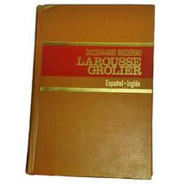 Diccionario Español Ingles Larousse Grolier
