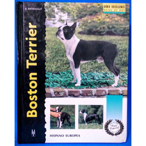 Libro En Español Boston Terrier Serie Excellence Original