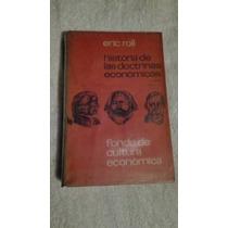 Libro Historia De Las Doctrinas Económicas, Eric Roll.