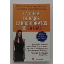 La Dieta De Bajos Carbohidratos De 30 Días.