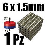 1 Iman Neodimio 6mm X 1.5mm N35 Super Potente Xto