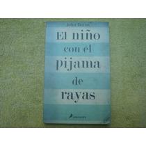 John Boyne, El Niño Con El Pijama De Rayas.
