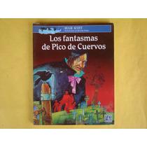 Hugh Scott, Los Fantasmas De Pico De Cuervos, Fce, México, 2