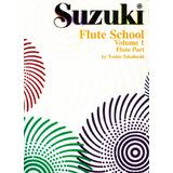 Suzuki Flute School Flute Part Vol.1