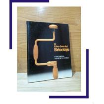 El Libro Guia Del Bricolaje --- Salvat