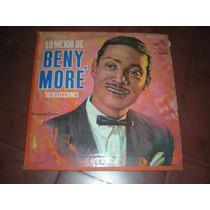 Beny More Lo Mejor 3 Lps Hecho En Mexico Afroantillana