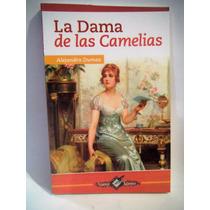 La Dama De Las Camelias Autor: Alexandre Dumas (hijo