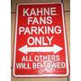 Kahne Fans Parking Only Placa De La Nascar