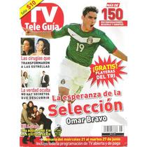 La Selección Mexicana De Futbol En Revistas Tele-guia,¡hola!