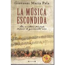 La Música Escondida De Giovanni Maria Pala