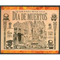 Sc 2836 Año 2013 B1 Dia De Muertos Tradiciones Mexicanas