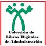 Coleccion Administracion En Pdf $98 Libros Digitales
