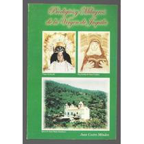Prodigios Y Milagros De La Virgen De Juquila / Juan Castro M