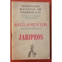 Reglamentos Para Jaripeos Federación De Charros