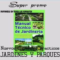 Aprenda Todo Sobre Jardines Y Parques Mega Pack