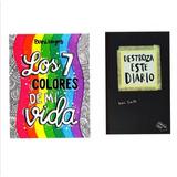 Los 7 Colores De Mi Vida + Destroza Este Diario