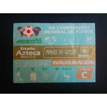 Boleto De Fútbol México 86 Inauguracion
