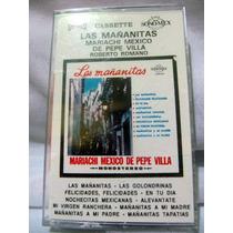 Vintage Cassete Mariachi México De Pepe Villa Las Mañanitas