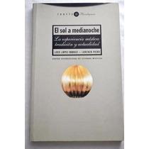 Libro El Sol A Medianoche - Mística: Tradición Y Actualidad