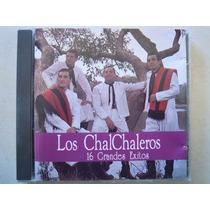 Los Chalchaleros Cd 16 Grandes Exitos