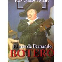 El Arte De Fernando Botero: Juan Carlo Botero